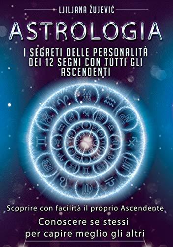 I consigli di Chedonna: libro di Astrologia