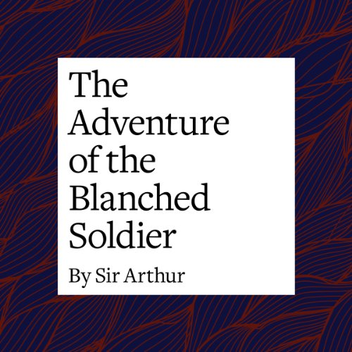 The Adventure of the Blanched Soldier copertina