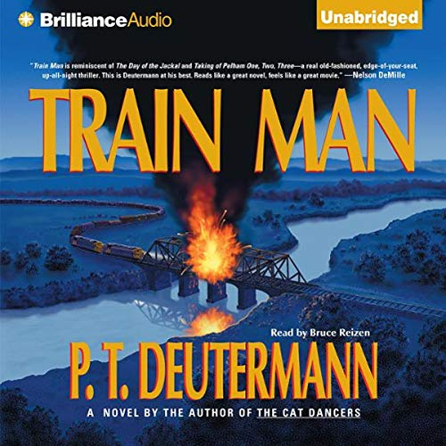 Train Man Audiobook By P. T. Deutermann cover art