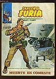 Sargento Furia, N°13 : Muerte en combate.