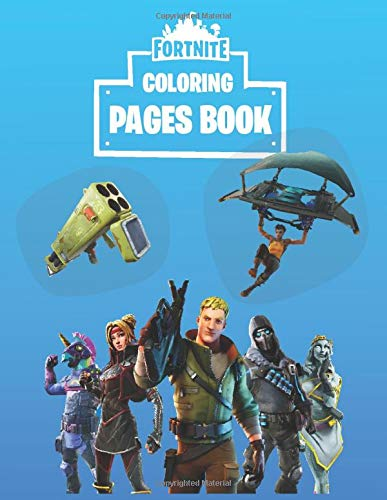 Fortnite Coloring Pages Book: Filled With +50 Coloring Pages And Funny Jokes For Kids And Adults | Best Gift For Fortnite Gamers | Unofficial Book