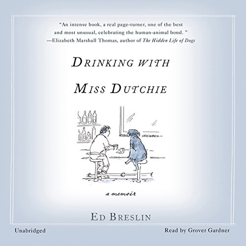 Drinking with Miss Dutchie audiobook cover art