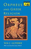 Orpheus and Greek Religion (Mythos Books)