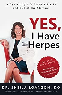 Yes, I Have Herpes: A Gynecologist's Perspective In and Out of the Stirrups