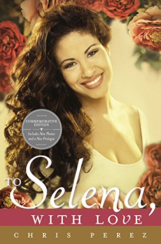 To Selena, with Love: Commemorative Edition