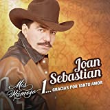 Mis número 1... Gracias por tanto amor von Joan Sebastian