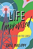 LIFE IMPROVISED: Listening Between the Lines