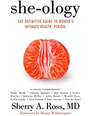 She-ology: The Definitive Guide to Women's Intimate Health. Period. (English Edition)