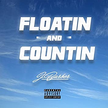 Floatin and Countin