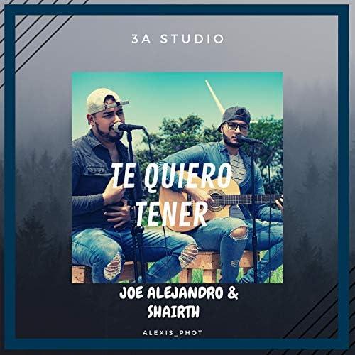Joe Alejandro & Shairth
