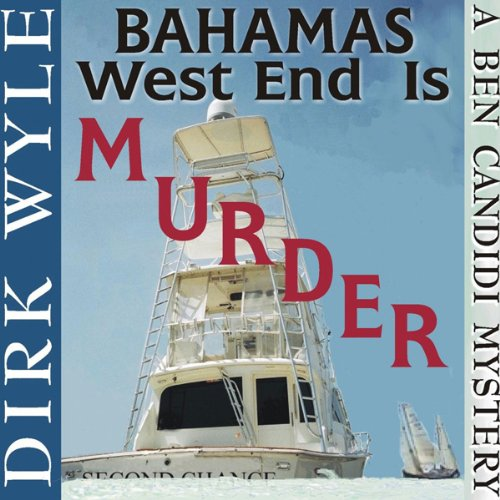 Bahamas West End Is Murder audiobook cover art