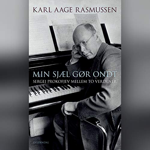 Min sjæl gør ondt     Sergej Prokofjev mellem to verdener              By:                                                                                                                                 Karl Aage Rasmussen                               Narrated by:                                                                                                                                 Thomas Haugaard                      Length: 8 hrs and 5 mins     Not rated yet     Overall 0.0