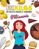 Croq'Kilos , La Pâtisserie