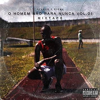 Mixtape: O Homem Não para Nunca, Vol. 1