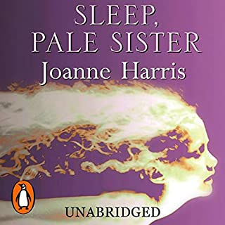 Sleep, Pale Sister                   By:                                                                                                                                 Joanne Harris                               Narrated by:                                                                                                                                 Steven Pacey                      Length: 11 hrs and 50 mins     18 ratings     Overall 3.6