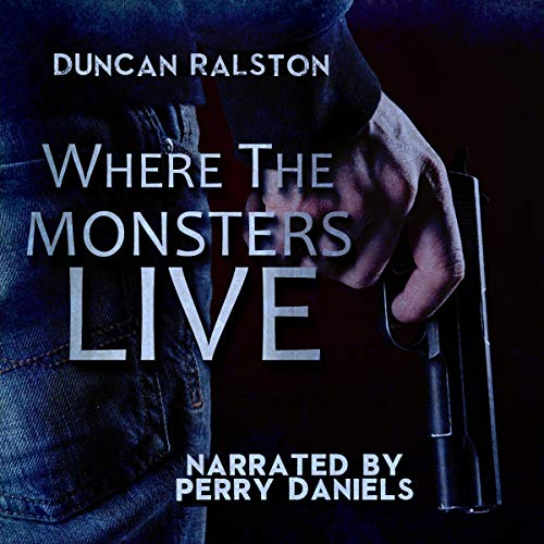 Where the Monsters Live audiobook cover art