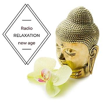 Radio Relaxation - Musique de Relaxation New Age pour Trouver la Paix et la Sérénité