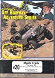 #20 Moab Trails Volume III by Rick Russell's Off Highway Adventure Series Hells Revenge, Moab Rim, Pritchett Cyn.