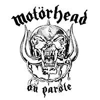 Mot枚rhead On Parole by MOTORHEAD (2001-09-04)