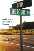Down Detour Road: An Architect in Search of Practice (The MIT Press)