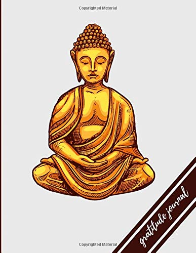 Tiny Buddha Gratitude Journal: Good day start with Creative Prompts in writing, Mindfulness, best for Men, women and kids -8.5*11 – 120 Pages