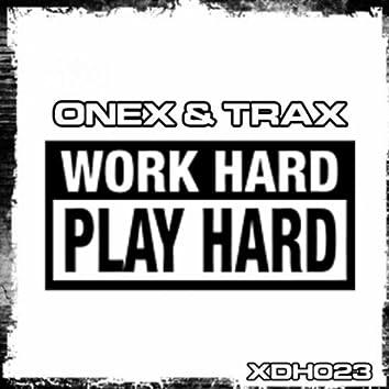 Work Hard, Play Hard!