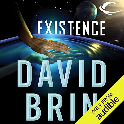 Existence                   By:                                                                                                                                 David Brin                               Narrated by:                                                                                                                                 Kevin T. Collins,                                                                                        Robin Miles,                                                                                        L. J. Ganser                      Length: 32 hrs and 25 mins     18 ratings     Overall 3.9