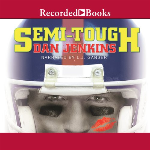 Semi-Tough audiobook cover art