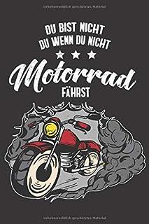 Du Bist Nicht Du Wenn Du Nicht Motorrad Faehrst: Motorrad I Kolben I Kalender I Motorrad I Notizbuch I Dotgrid I A6