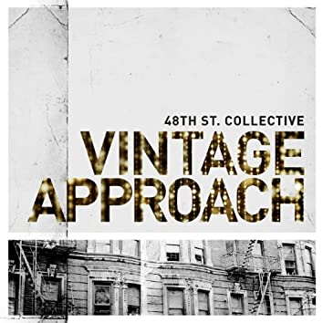 Vintage Approach
