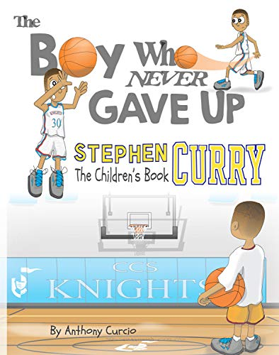 Stephen Curry: The Children's Book: The...