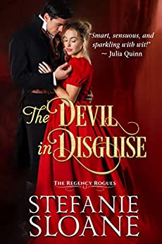 The Devil in Disguise: A Regency Rogues Novel by [Stefanie Sloane]