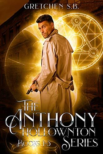 Anthony Hollownton Series Box Set: Books 1-3 (English Edition)