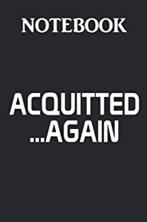 ACQUITTED AGAIN NOTEBOOK