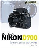 David Busch's Nikon D700 Guide to Digital SLR Photography (David Busch's Digital Photography Guides)