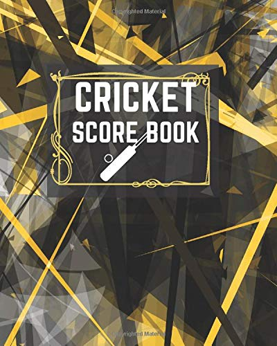 """Cricket Score Book: Game Record Book Journal, Score Keeper, Fouls, Scoring Sheet, Outdoor Games recorder Notebook Gifts for Friends, Family, Cricket ... 10"""", 120 pages. (Cricket Logbook, Band 20)"""