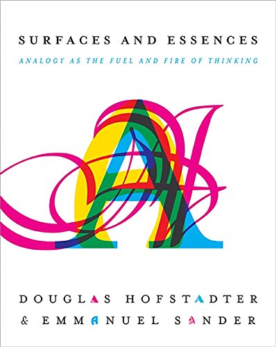 Image of Surfaces and Essences: Analogy as the Fuel and Fire of Thinking