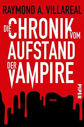 Buchseite und Rezensionen zu 'Die Chronik vom Aufstand der Vampire' von Villareal, Raymond A.