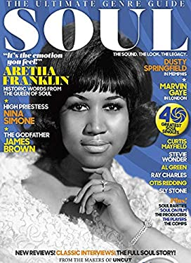 Uncut Magazine The Ultimate Genre Guide Soul: The Sound The Look The Legacy Aretha Franklin Cover