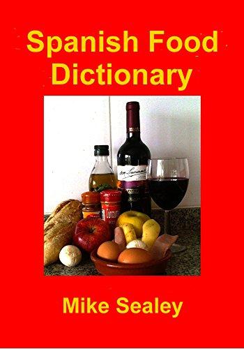 Spanish Food Dictionary (English Edition)