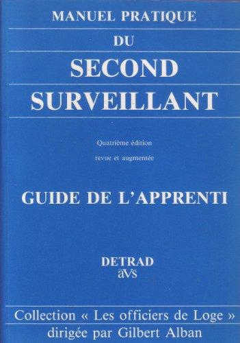 Manuel pratique du second surveillant - Guide apprenti