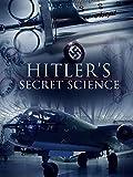 Hitler's Secret Science