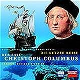 Klaus Brinkbäumer, Clemens Höges: Die letzte Reise. Der Fall Christoph Columbus