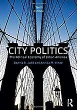 City Politics: The Political Economy of Urban America