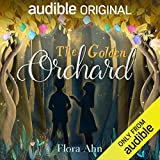 The Golden Orchard (Audible Audiobook)