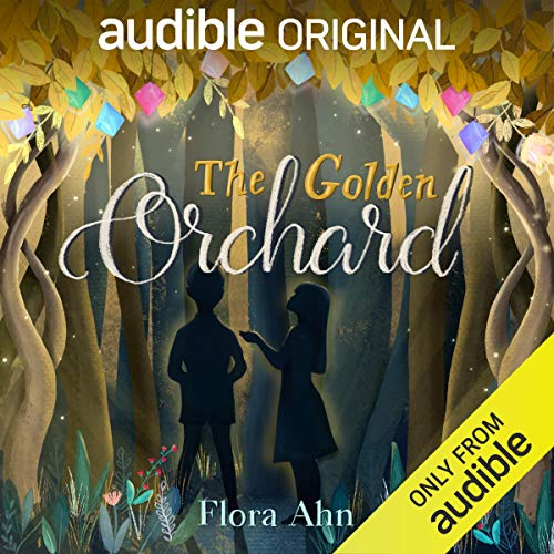 The Golden Orchard Audiobook By Flora Ahn cover art
