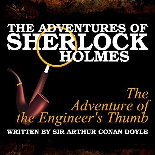 The Adventures of Sherlock Holmes: The Adventure of the Engineer's Thumb cover art
