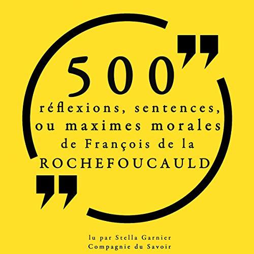 Couverture de 500 réflexions, sentences ou maximes morales de François de la Rochefoucauld