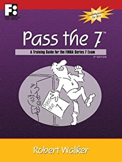 Pass the 7 - A Training Guide for the FINRA Series 7 Exam