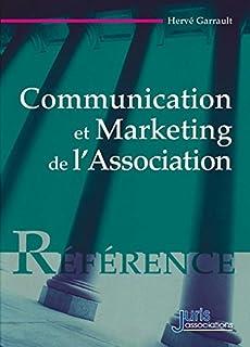 Communication et marketing de l'association- 1ère édition